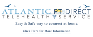 Atlantic PT Direct Telehealth Appointments from home